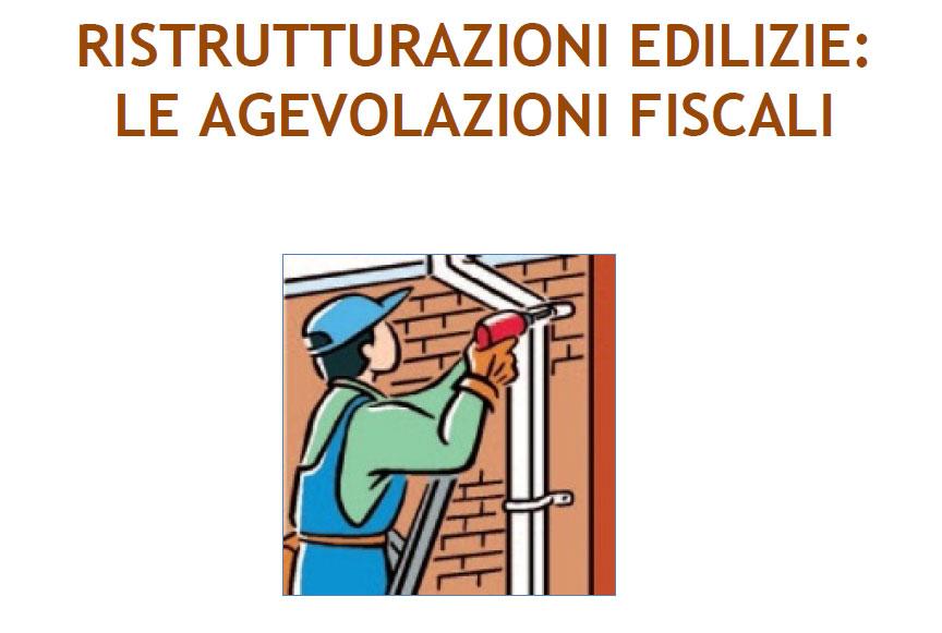 RISTRUTTURAZIONI EDILIZIE: LE AGEVOLAZIONI FISCALI (aggiornamento 2017)